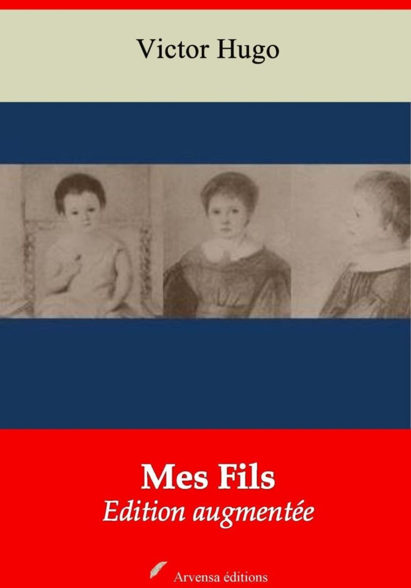 Mes Fils (Victor Hugo) | Ebook epub, pdf, Kindle