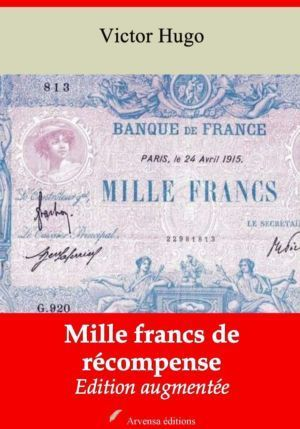 Mille francs de récompense (Victor Hugo) | Ebook epub, pdf, Kindle