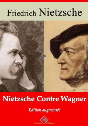 Nietzche contre Wagner (Nietzsche) | Ebook epub, pdf, Kindle
