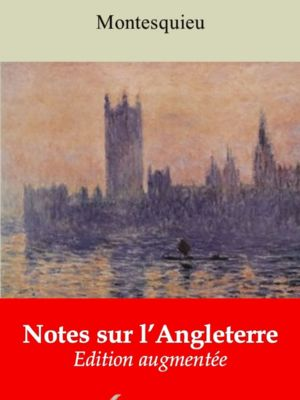 Notes sur l'Angleterre (Montesquieu) | Ebook epub, pdf, Kindle