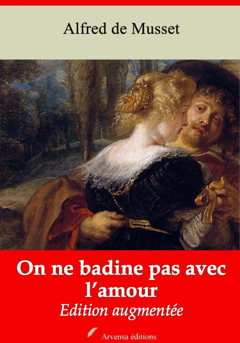 On ne badine pas avec l'amour (Alfred de Musset)   Ebook epub, pdf, Kindle