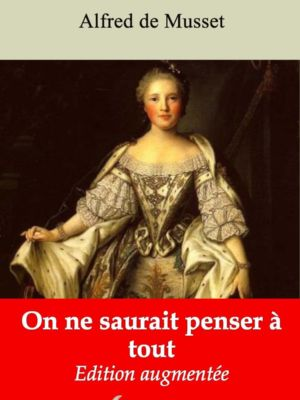 On ne saurait penser à tout (Alfred de Musset) | Ebook epub, pdf, Kindle