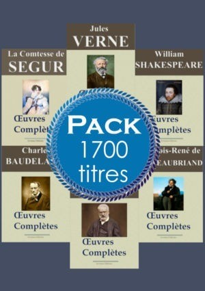 Pack 40 oeuvres complètes numériques - 1700 titres | Ebook epub, pdf, Kindle