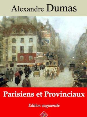 Parisiens et provinciaux (Alexandre Dumas) | Ebook epub, pdf, Kindle