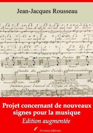 Projet concernant de nouveaux signes pour la musique (Jean-Jacques Rousseau) | Ebook epub, pdf, Kindle