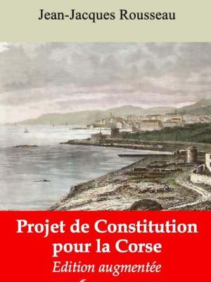 Projet de constitution pour la Corse (Jean-Jacques Rousseau)   Ebook epub, pdf, Kindle