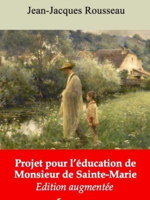 Projet pour l'éducation de monsieur de Sainte-Marie (Jean-Jacques Rousseau) | Ebook epub, pdf, Kindle