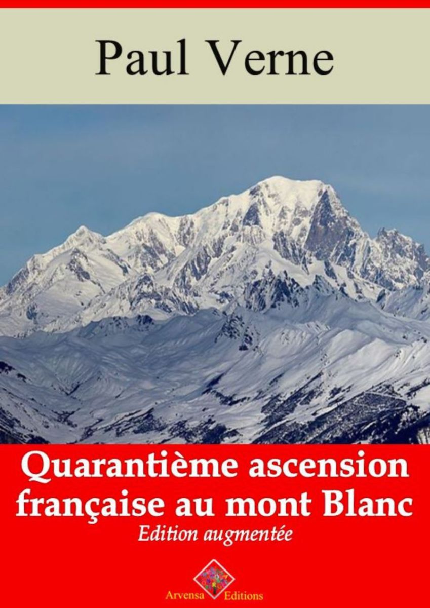 Quarantième ascension française au mont Blanc (Jules Verne) | Ebook epub, pdf, Kindle