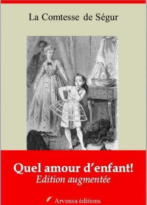 Quel amour d'enfant ! (Comtesse de Ségur) | Ebook epub, pdf, Kindle