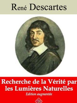 Recherche de la vérité par les lumières naturelles (René Descartes) | Ebook epub, pdf, Kindle