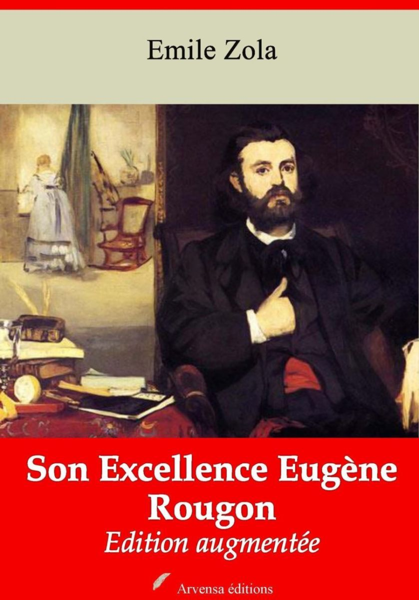 Son Excellence Eugène Rougon (Emile Zola)   Ebook epub, pdf, Kindle