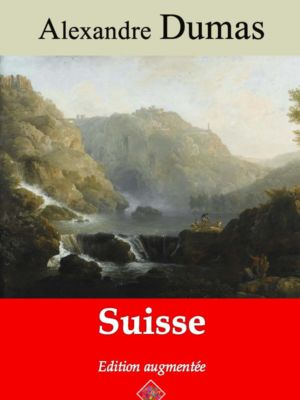 Suisse (Alexandre Dumas) | Ebook epub, pdf, Kindle
