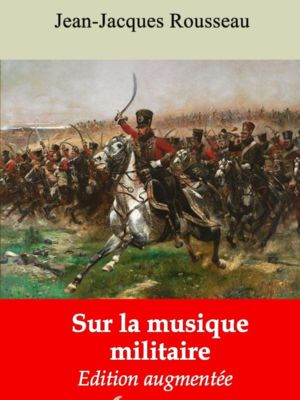 Sur la musique militaire (Jean-Jacques Rousseau) | Ebook epub, pdf, Kindle