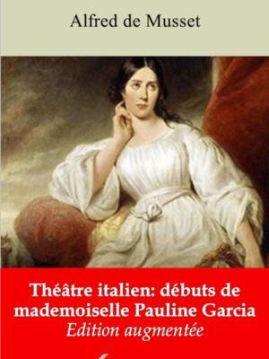 Théâtre italien: débuts de mademoiselle Pauline Garcia (Alfred de Musset) | Ebook epub, pdf, Kindle