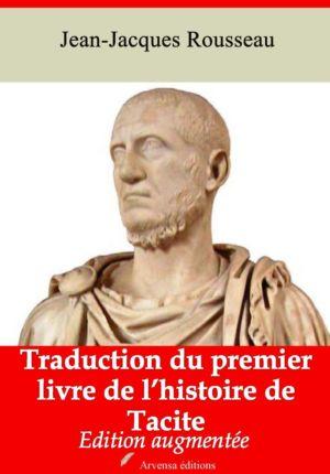 Traduction du premier livre de l'histoire de Tacite (Jean-Jacques Rousseau) | Ebook epub, pdf, Kindle