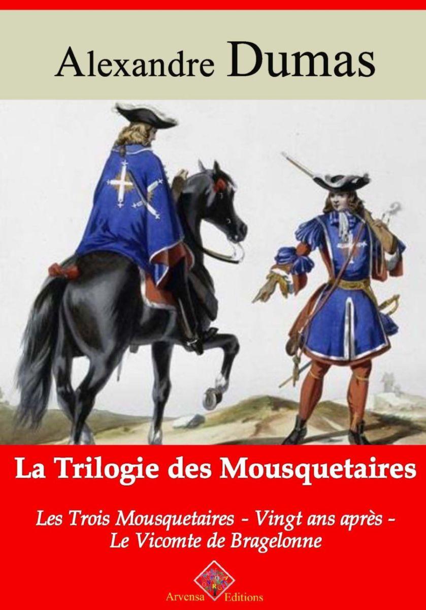 Trilogie des mousquetaires (Alexandre Dumas) | Ebook epub, pdf, Kindle