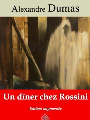 Un dîner chez Rossini (Alexandre Dumas) | Ebook epub, pdf, Kindle