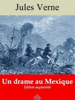 Un drame au Mexique (Jules Verne) | Ebook epub, pdf, Kindle