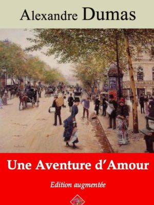 Une aventure d'amour (Alexandre Dumas) | Ebook epub, pdf, Kindle